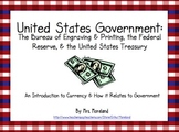The United States Government: The Treasury, Federal Reserv