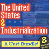 Industrial Revolution Unit: 9 lessons to teach United States Industrialization!