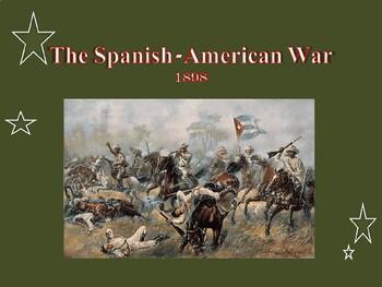 The United States & Minor Wars - The Spanish-American War