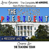 The United States President:  A Non-Fiction Reading, Writing, and Science Unit