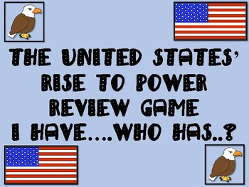 The United States' Rise to Power Review Game