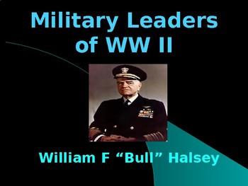 The United States & WW II - Military Leaders - William F Halsey