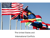 The United States and International Conflicts PowerPoint
