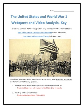 The United States and World War One- Webquest and Video Analysis with Key