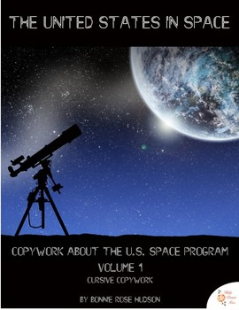 The United States in Space Copywork Vol. 1-Cursive Style