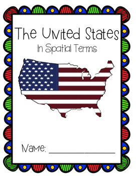 The United States in Spatial Terms: A Geography Student Packet