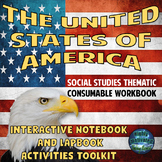 The United States of America Thematic Consumable Workbook {Complete Unit}