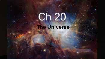 Physical Science Ch 20 - The Universe