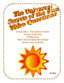 The Universe: Secrets of the Sun Video Questions