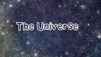 The Universe: Stars and Galaxies