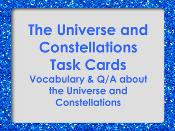 The Universe and Constellations Task Cards