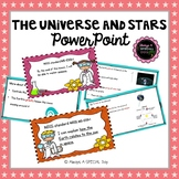 The Universe and Stars PowerPoint