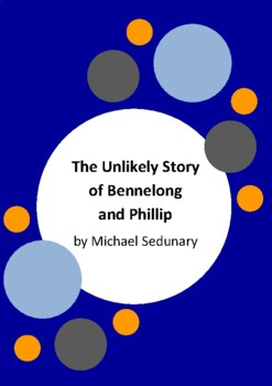 The Unlikely Story of Bennelong and Phillip by Michael Sedunary - First Fleet