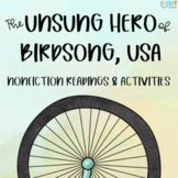 The Unsung Hero of Birdsong, USA: Nonfiction Readings, Activities, and Project