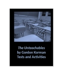 The Unteachables by Gordon Korman Tests and Activities