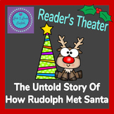 The Untold Story Of How Rudolph Met Santa - Christmas Read