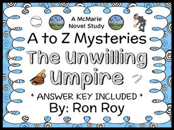 The Unwilling Umpire : A to Z Mysteries (Ron Roy) Novel Study / Comprehension