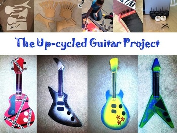 The Up-Cycled Guitar Project