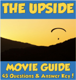 The Upside Movie Guide (2019) *45 Questions & Answer Key!*