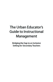 The Urban Educator's Guide to Instructional Management: Secondary Teachers