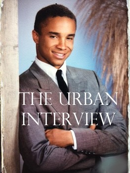 The Urban Interviewee- Helping students successfully learn how to interview