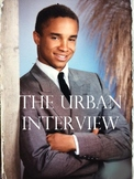 The Urban Interviewee- Helping students successfully learn