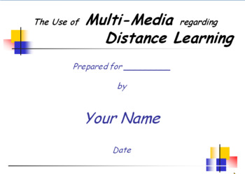 The Use of Multi Media in Distance Learning