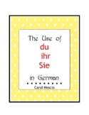 The Use of du * ihr * Sie in German