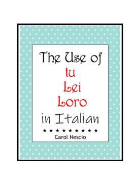 The Use of tu * Lei * Loro in Italian