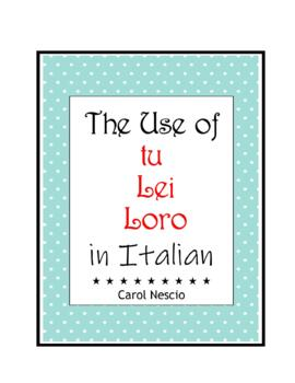 The Use of tu * Lei * Loro in Italian