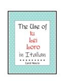 The Use of tu * Lei * Loro ~ Italian Distance Learning
