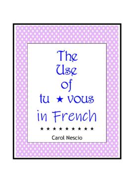 The Use of tu * vous in French