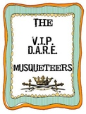 The V.I.P./D.A.R.E. Musqueteers (satirical play for middle