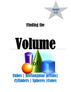 The VOLUME OF CUBES, CONES, SPHERES & CYLINDERS