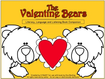 The Valentine Bears:  Literacy, Language and Listening Book Companion