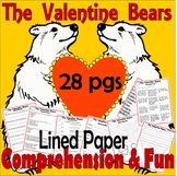 The Valentine Bears : Reading Book Companion & Activity Packet Unit Lined Paper