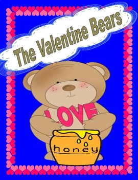 The Valentine Bears by Eve Bunting --  A Comprehension Check and More!