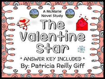 The Valentine Star (Patricia Reilly Giff) Novel Study / Reading Comprehension