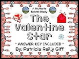 The Valentine Star (Patricia Reilly Giff) Novel Study / Comprehension (22 pages)