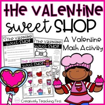 The Valentine Sweet Shop- A Valentine Math Activity