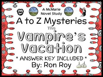 The Vampire's Vacation : A to Z Mysteries (Ron Roy) Novel Study / Comprehension