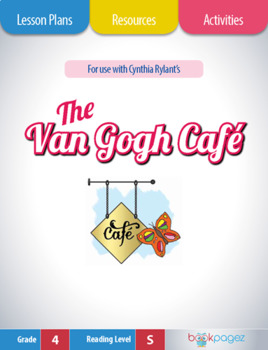 The Van Gogh Café Lesson Plans & Activities Package, Fourth Grade (CCSS)