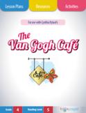 The Van Gogh Café Lesson Plans & Activities Package, Fourt