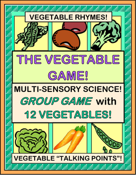 """The Vegetable Game!"" -- Hands-On Science and Health Fun!"