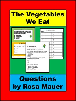 The Vegetables We Eat Learning Questions