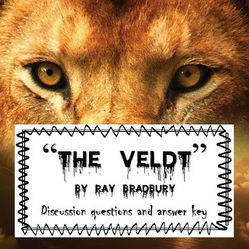 """""""The Veldt"""": Before, During and After Reading"""