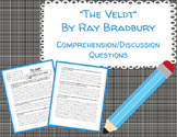 """""""The Veldt"""" Comprehension/Discussion Questions"""