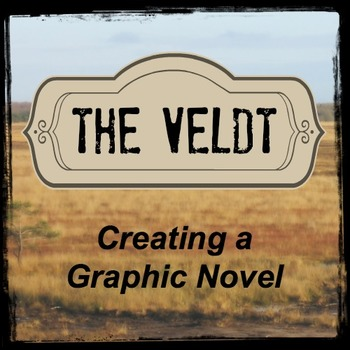 The Veldt: Creating a Graphic Novel