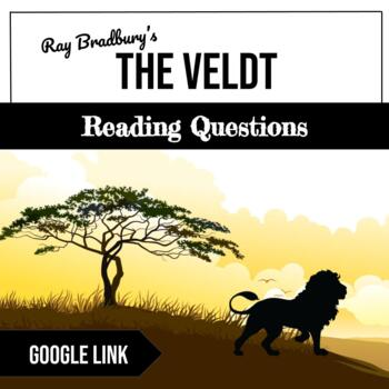 The Veldt by Ray Bradbury Discussion Questions