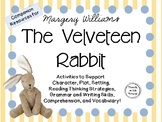 The Velveteen Rabbit by Margery Williams: A Complete Literature Study!